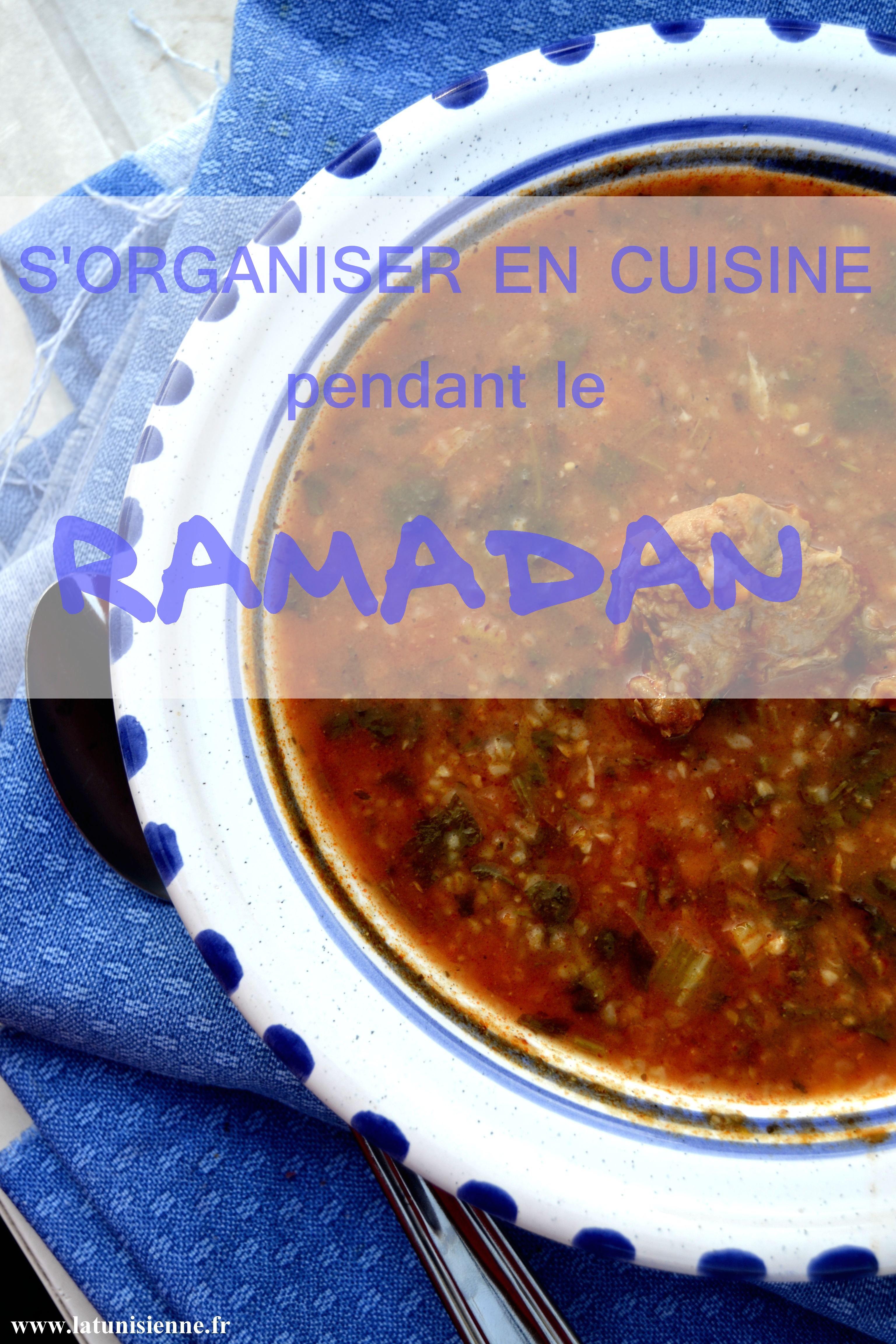 Conseils pour s organiser en cuisine pendant le mois de - Recette de cuisine tunisienne pour le ramadan ...